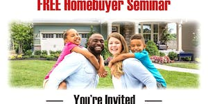 WOW $10,000.00 Available - FREE Homebuyer Seminar