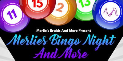 MERLIE'S BINGO NIGHT AND MORE