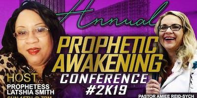 The Prophetic Awakening 2019