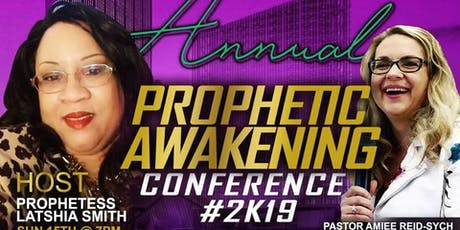 The Prophetic Awakening 2019 tickets