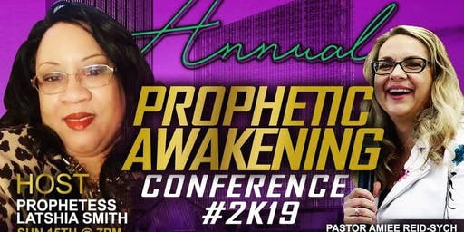The Prophetic Awakening 2019