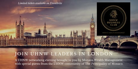 UHNW Business Leaders Networking Evening by Monaco Wealth Management tickets