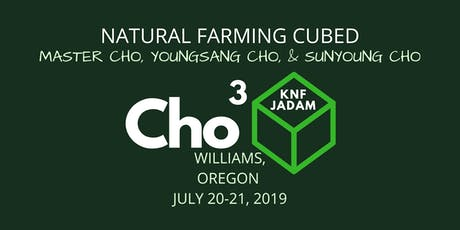 Natural Farming Cubed - Williams, Oregon tickets