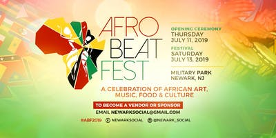 Afro Beat Fest Newark: A Celebration of African Art,Music, Food & Culture