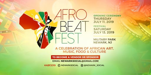 Afro Beat Fest Newark: A Celebration of African Art,Music, Food & Culture