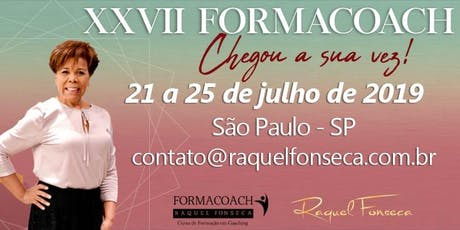 FORMACOACH - Curso de Formação em Coaching I Julho -São Paulo - 2019 ingressos