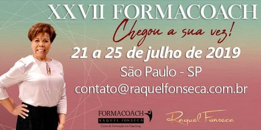 FORMACOACH - Curso de Formação em Coaching I Julho -São Paulo - 2019