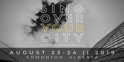 Sing Over Your City | Worship Conference