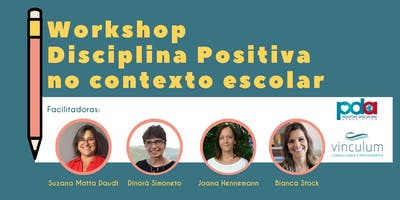 Workshop Disciplina Positiva no Contexto Escolar