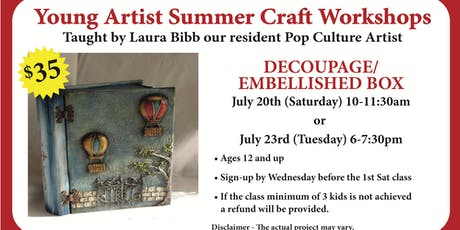 Young Artist Summer Craft Workshops - Decoupage / Embellished Box tickets