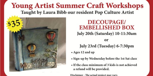 Young Artist Summer Craft Workshops - Decoupage / Embellished Box