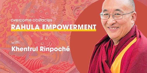 Rahula Empowerment to Overcome Obstacles