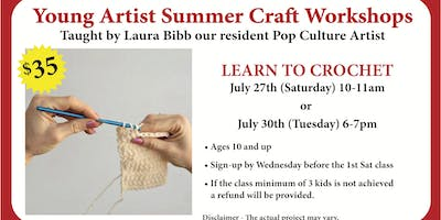 Young Artist Summer Craft Workshops - Learn to Crochet