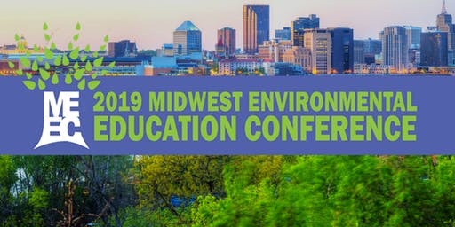 Midwest Environmental Education Conference 2019