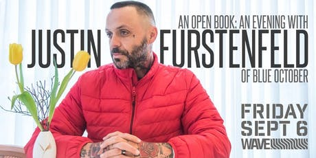 An Open Book: An Evening With Justin Furstenfeld Of Blue October tickets