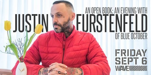 An Open Book: An Evening With Justin Furstenfeld Of Blue October
