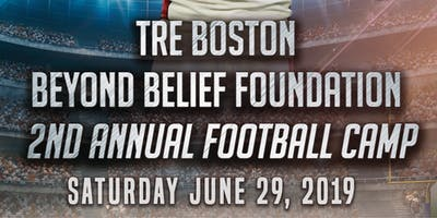 Tre Boston Beyond Belief Foundation - 2nd Annual Football Camp