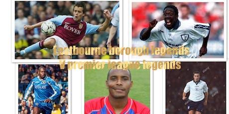 Eastbourne borough Legends V premier league legends tickets