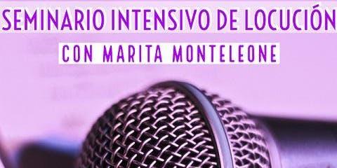 Seminario Intensivo de Locución con Marita Monteleone