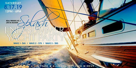 Splash! END OF SUMMER YACHT PARTY tickets