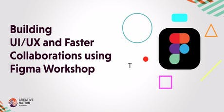 Faster and Better UI/UX using Figma Workshop tickets