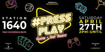 Press PLAY: Game Day & Day Party