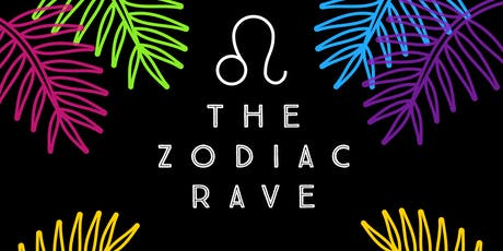 The Zodiac Rave tickets