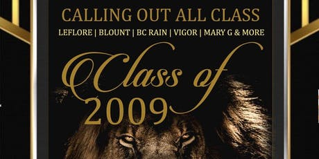"CLASS OF ""09"" 10 YEAR ANNIVERSARY HOSTED BY LILLIE B. WILLIAMSON HIGH tickets"