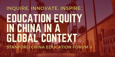 2019 EPIC Stanford China Education Forum - Stanford - May