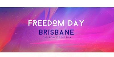 FREEDOM DAY - BRISBANE
