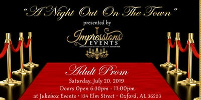Impressions Events presents Adult Prom: A Night Out on the Town