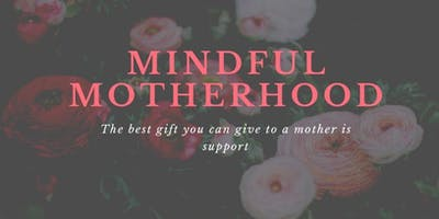 Mindful Motherhood--Support Group by Women of Color for Women of Color