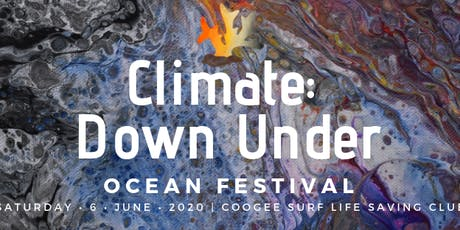 Climate: Down Under Ocean Festival tickets