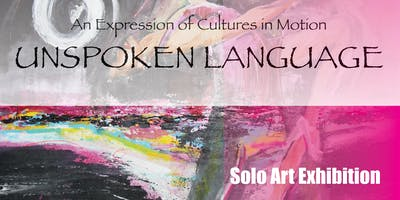 "Lina Rincon Hoover "" Unspoken Language"" - Solo Art Exhibition"