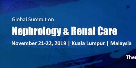 Global Summit on Nephrology & Renal Care tickets