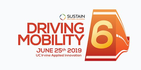 Driving Mobility 6 – Sustain SoCal's 6th Annual Symposium tickets