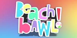#BeachBAWL Summer In Miami 2019 Beach Party