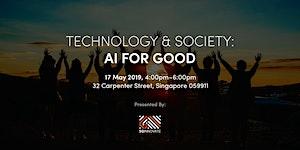 Technology & Society: AI for Good