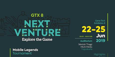 GTX 8 : Nextventure tickets