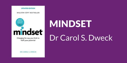 ICF Book Club: Carole Dweck's Mindset: Changing the Way you Think to Fulfil your Potential