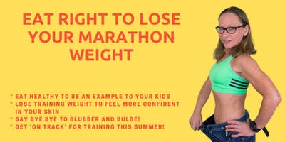 Eat Right to Lose Your Marathon Weight