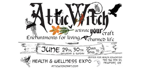 Attic Witchcraft  Health & Wellness Expo tickets