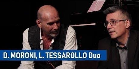 DADO MORONI, LUIGI TESSAROLLO Duet ad OLive Jazz Fest biglietti