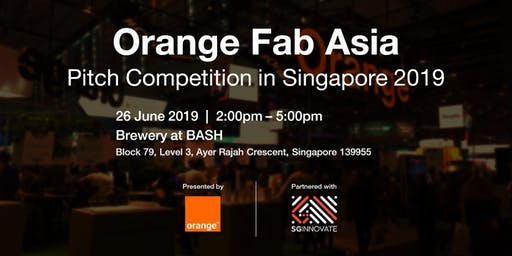 Orange Fab Asia Pitch Competition in Singapore 2019