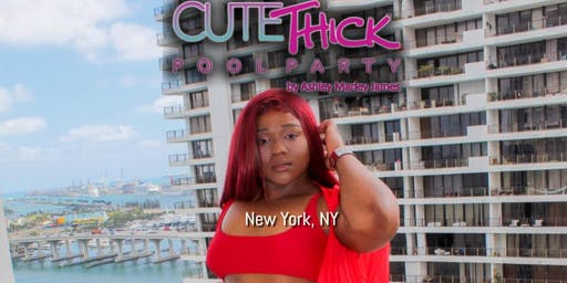 New York - Cute Thick Pool Party - NYC @CuteThickApparel @AshleyMarleyJames