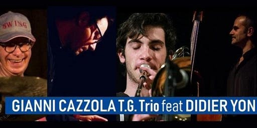 GIANNI CAZZOLA T.G. Trio feat DIDIER YON ad OLive Jazz Fest