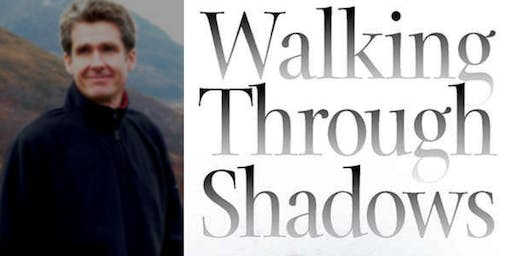 Author Event - Mike Cawthorne - Walking Through Shadows