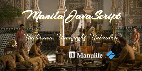 Manila JavaScript #36 - Unthrown, Uncaught, Unbroken tickets
