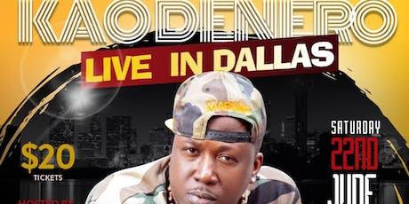 Kao Denero Live in Dallas  tickets