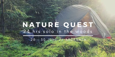 NATURE QUEST //  24 hrs solo in the woods